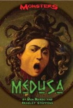 Medusa by Don Nardo and Bradley Steffens