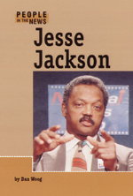 Jesse Jackson by Bradley Steffens and Dan Woog
