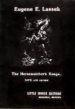 Cover of The Horsewatcher's Songs SATB with Narrator by Eugene E. Lassek with text by Bradley Steffens